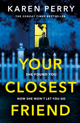 Book review: Your Closest Friend by Karen Perry