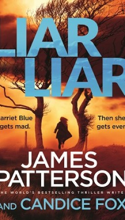 Book review: Liar Liar by James Patterson and Candice Fox