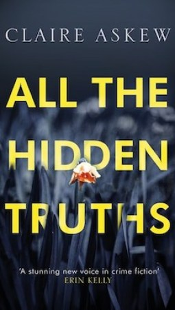 Book review: All the Hidden Truths by Claire Askew