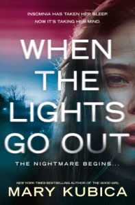 When the Lights Go Out by Mary Kubica