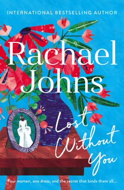 Book review: Lost Without You by Rachael Johns