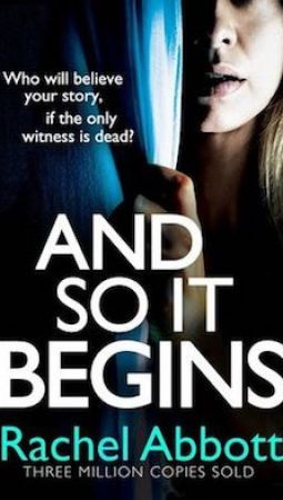 Book review: And So It Begins by Rachel Abbott