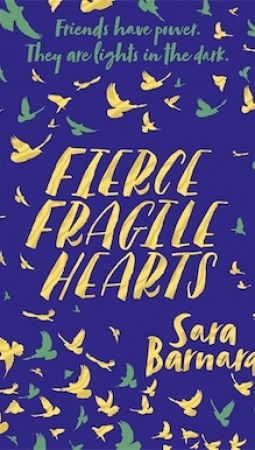 Book review: Fierce Fragile Hearts by Sara Barnard