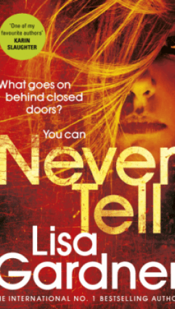 Book review: Never Tell by Lisa Gardner