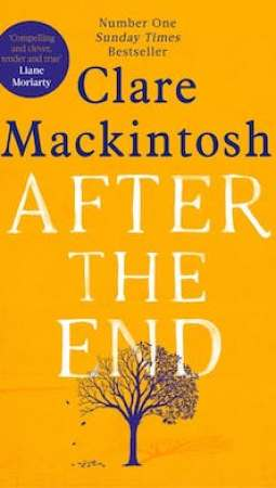 Book review: After the End by Clare Mackintosh