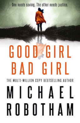 Good Girl Bad Girl by Michael Robotham