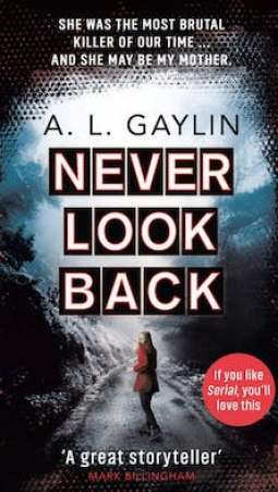Book review: Never Look Back by AL Gaylin