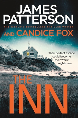 Book review: The Inn by James Patterson and Candice Fox