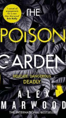 Book review: The Poison Garden by Alex Marwood