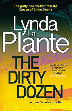 Book review: The Dirty Dozen by Lynda La Plante
