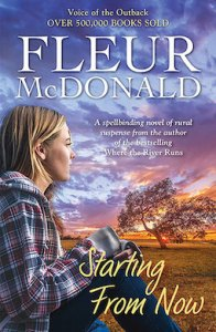Starting from Now by Fleur McDonald