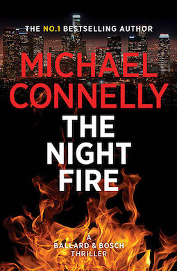Book review: The Night Fire by Michael Connelly