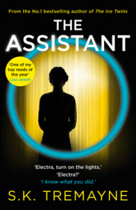 The Assistant by SK Tremayne