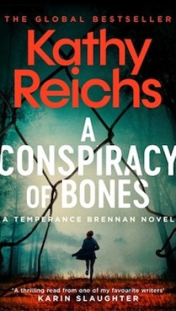 Book review: Conspiracy of Bones by Kathy Reichs