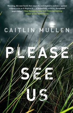 Book review: Please See Us by Caitlin Mullen