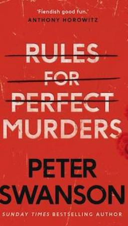 Book review: Rules for Perfect Murders by Peter Swanson