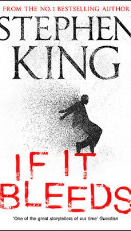 Book review: If It Bleeds by Stephen King
