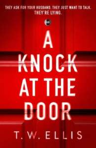 A Knock at the Door by TW Ellis