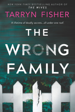 Book review: The Wrong Family by Tarryn Fisher