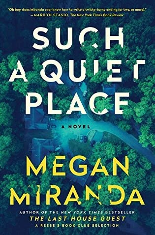Book review: Such a Quiet Place by Megan Miranda
