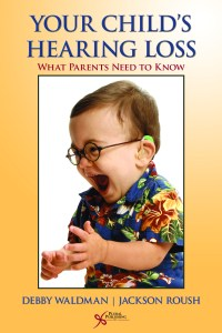 Book Cover: Your Child's Hearing Loss