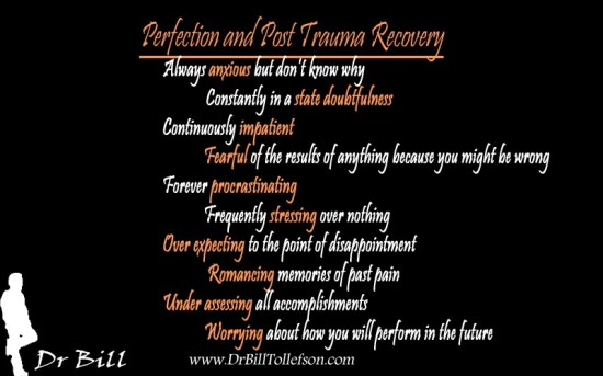 Perfection and Post Trauma Recovery