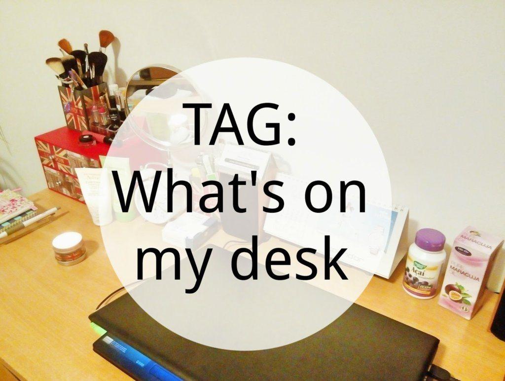 TAG: What's on mai desk / Ce se afla pe biroul meu – Video