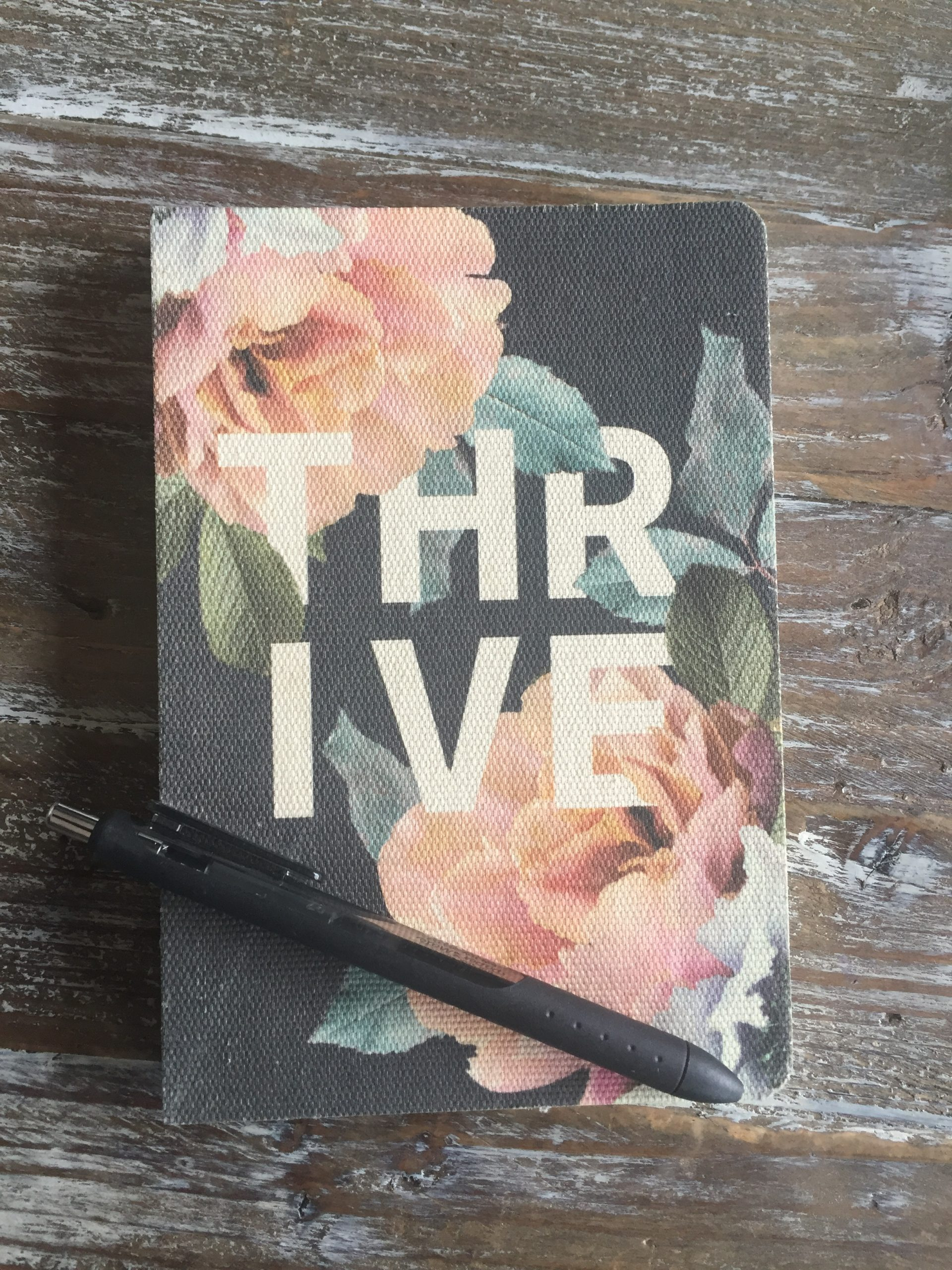 "A Journal Called ""Thrive"""