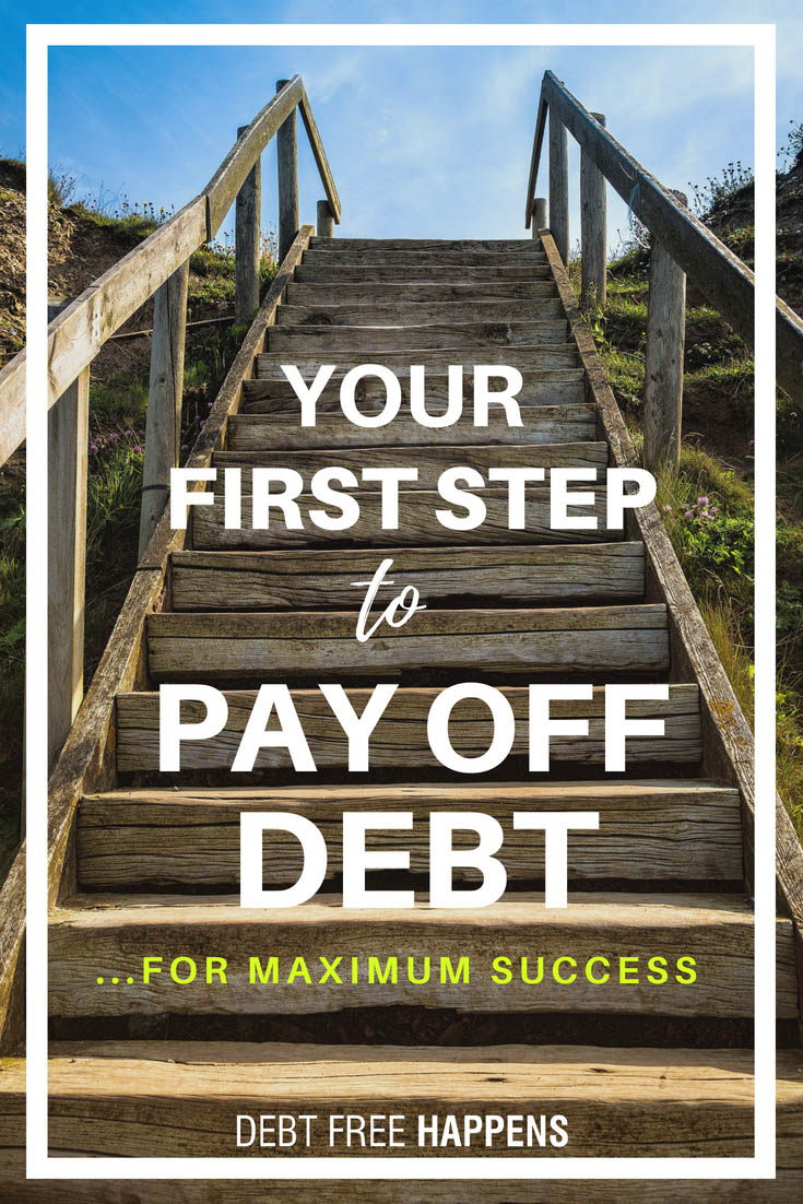 Your First Step to Pay Off Debt