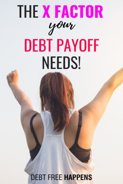 The X Factor Your Debt Payoff Needs