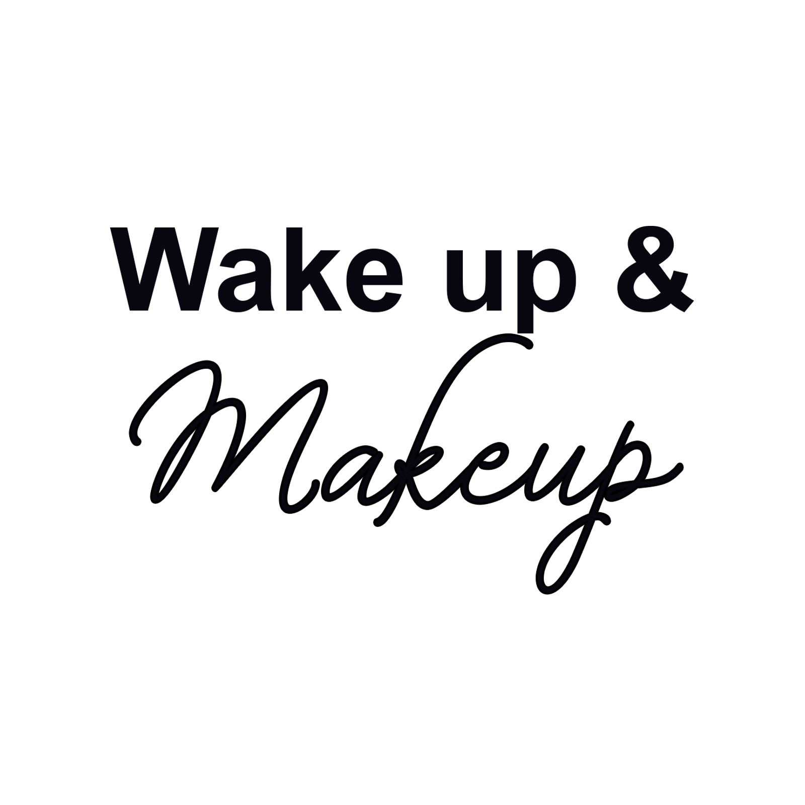 Wake Up And Makeup 12 Oz Cosmetic Makeup Cotton Canvas Bag