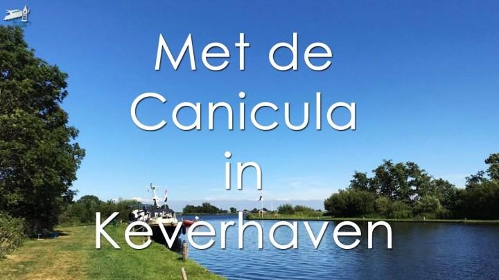 Aanleggen in Keverhaven in de Kagerplassen - De Canicula