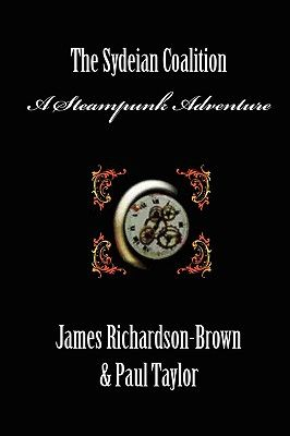 The Sydeian Coalition - A Steampunk Adventure (front cover)