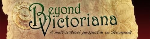 Beyond Victoriana