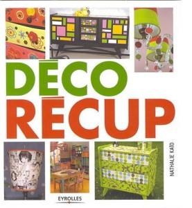 deco recup un livre pour trouver des idees de relooking de meubles et de fabrication d