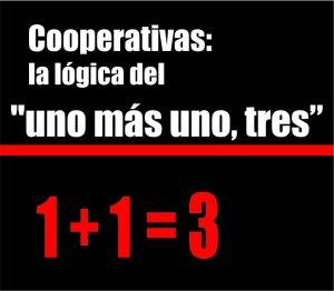 """Cooperativas: la lógica del """"uno más uno, tres"""""""