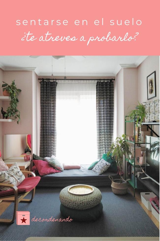 Imagen para Pinterest - sentarse en el suelo: ¿te atreves a probarlo?