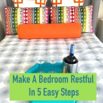 How To Make A Bedroom Restful In 5 Easy Steps