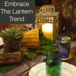 Outdoor Decor: Embrace The Lantern Trend