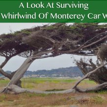 A Look At Surviving The Whirlwind Of Monterey Car Week