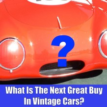 what-is-the-next-great-buy-in-vintage-cars