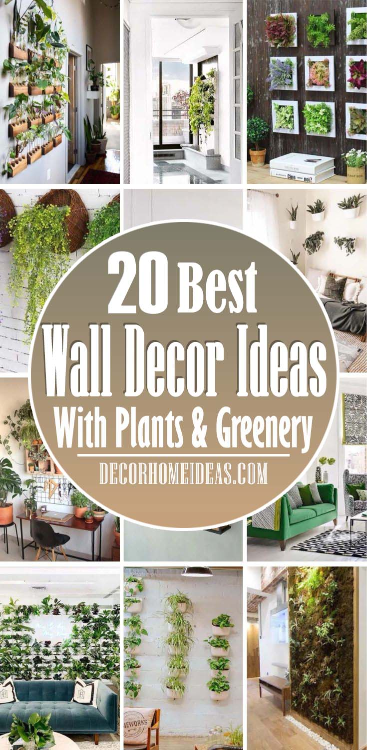 20 Modern Wall Decor Ideas With Plants and Greenery ... on Wall Sconces For Greenery Decoration id=34194