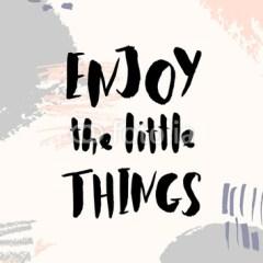 Ilustracja motywacyjna z cytatem o radości z małych rzeczy