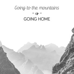 Krajobraz z napisem - going to the mountain is going home