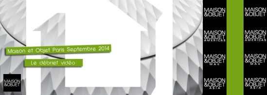 #MO14 maison et objet septembre 2014