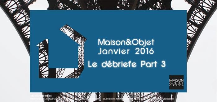 Salon Maison et Objet Janvier 2016