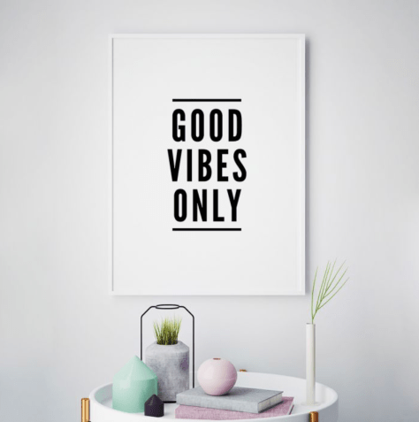 GOOD VIBES ONLY POSTER PAR MOTTOSPRINT