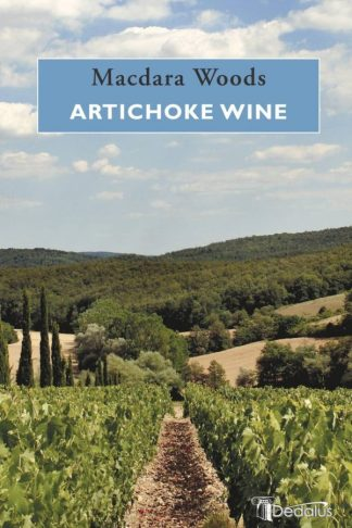Artichoke Wine. Macdara Woods. Dedalus Press, poetry from Ireland and the world