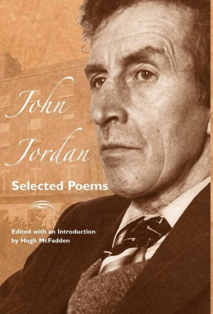 Selected Poems (John Jordan). Dedalus Press, poetry from Ireland and the world