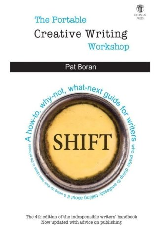 The Portable Creative Writing Workshop by Pat Boran - Dedalus Press, poetry from Ireland and the world